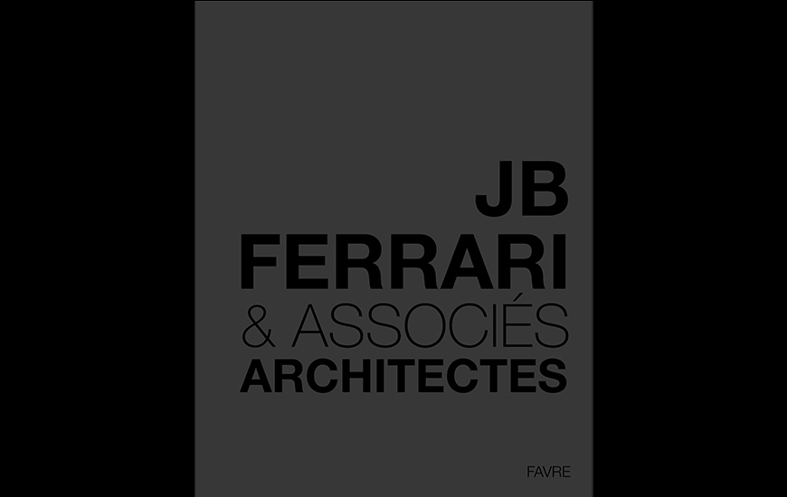 Monographie Ferrari architectes